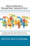 Hillstrom's Hashtag Analytics - Kevin Hillstrom