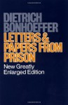 Letters and Papers from Prison - Dietrich Bonhoeffer