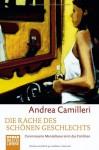 Die Rache des schönen Geschlechts - Andrea Camilleri