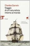 Viaggio di un naturalista intorno al mondo - Charles Darwin, Mario Magistretti, Franco Marenco