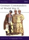 German Commanders of World War II - Anthony Kemp