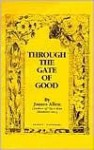 Through the Gates of Good, or Christ and Conduct - James Allen, Cary M. West