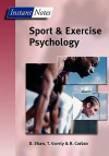 BIOS Instant Notes in Sport and Exercise Psychology - Dave Shaw