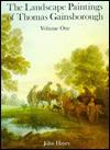 The Landscape Paintings of Thomas Gainsborough - John Hayes