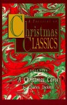 A Treasury of Christmas Classics - Madeleine L'Engle, Charles Dickens, George MacDonald, Henry Wadsworth Longfellow, O. Henry, Henry van Dyke, John Milton, John Donne, Harriet Beecher Stowe, Christina Rossetti, Charles Wesley, John Henry Hopkins, Charles Jennens, Ephraem of Syria, Hans Christian Anderse