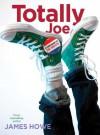 Totally Joe (Misfits) - James Howe