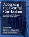 Accessing the General Curriculum: Including Students with Disabilities in Standards-Based Reform - Victor Nolet