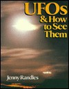 UFOs and How to See Them - Jenny Randles