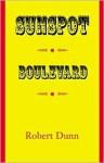 Sunspot Boulevard - Robert Dunn