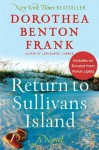 Return to Sullivans Island with an Exclusive Excerpt: A Novel - Dorothea Benton Frank