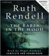 The Babes In The Wood - Ruth Rendell, Nigel Anthony