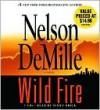 Wild Fire (John Corey Series #4) - Scott Brick, Nelson DeMille
