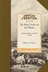 My Sixty Years on the Plains - William Hamilton