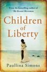 Children of Liberty (The Bronze Horseman, #0.5) - Paullina Simons