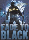 Fade to Black - Alex Flinn