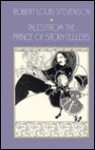 Tales from the Prince of Storytellers - Robert Louis Stevenson, Barry Menikoff