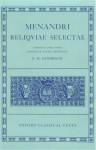 Reliquiae Selectae - Menander