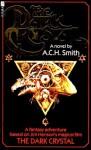 The Dark Crystal - A.C.H. Smith