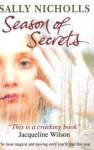 Season Of Secrets - Sally Nicholls