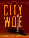 City of Woe (Mallory and Gunner Series) - Christopher Ryan