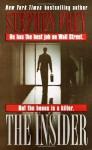The Insider - Stephen W. Frey
