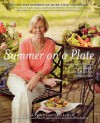 Summer on a Plate: More Than 120 Delicious, No-Fuss Recipes for Memorable Meals from Loaves and Fishes - Anna Pump, Gen Leroy, Alan Richardson