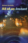 All of an Instant - Richard Garfinkle
