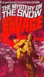 The Mystery On The Snow (Doc Savage, 69) - Kenneth Robeson