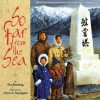So Far from the Sea - Eve Bunting, Chris K. Soentpiet