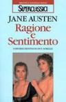 Ragione e Sentimento - Beatrice Boffito Serra, Jane Austen