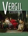 Vergil: A Legamus Transitional Reader (Legamus Transitional Reader Series) - Thomas J. Sienkewicz, Virgil, Leaann A. Osburn
