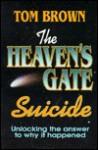 Heavens Gate Suicide - Tom Brown