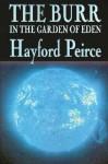 The Burr in the Garden of Eden - Hayford Peirce