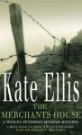 The Merchant's House - Kate Ellis