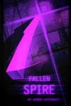 Fallen Spire - Aaron Safronoff