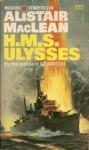 H.M.S. Ulysses - Alistair MacLean