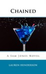 Chained (A Sam Jones Novel) - Lauren Henderson