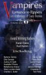 Vampires Romance to Rippers an Anthology of Tasty Stories, #1 - Scarlette D'Noire, Terri Reid, Karen Dales, Kurt Kamm, Carole Gill, J.B. Stilwell, Charles E. Butler, Elita Daniels