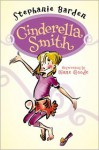 Cinderella Smith - Stephanie Barden, Diane Goode