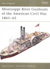 Mississippi River Gunboats of the American Civil War 1861-65 - Angus Konstam