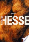 Steppenwolf: A Novel - Hermann Hesse