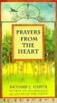 Prayers from the Heart - Richard J. Foster
