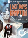 The Last Days of Krypton - Kevin J. Anderson, William Dufris