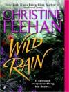 Wild Rain - Christine Feehan