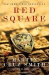 Red Square: A Novel (Mortalis) - Martin Cruz Smith