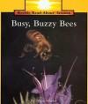 Busy, Buzzy Bees - Allan Fowler