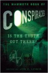The Mammoth Book of Conspiracies - Jon E. Lewis