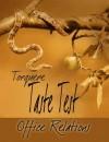Taste Test: Office Relations - Lorna Hinson, Sean Michael, Kalita Kasar, Glyn Soitiño