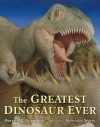 The Greatest Dinosaur Ever - Brenda Z. Guiberson, Gennady Spirin
