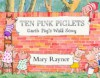 Ten Pink Piglets: Garth Pig's Wall Song - Mary Rayner